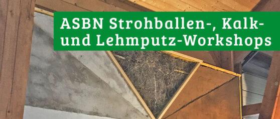 ASBN Strohballen-, Kalk- und Lehmputz-Workshops 2021