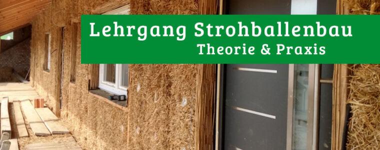 Lehrgang Strohballenbau Theorie & Praxis